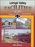 img - for Lehigh Valley Facilities in Color, Vol 2: Wyoming Division book / textbook / text book