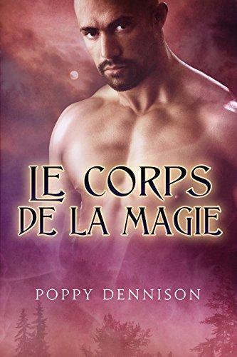 Le corps de la magie (Les Triades t. 2)