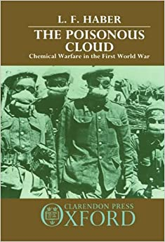 amazoncom the poisonous cloud chemical warfare in the