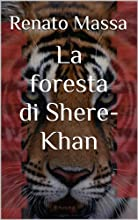 La foresta di Shere-Khan Varia saggi Vol 3 Italian Edition