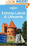 Lonely Planet Estonia Latvia & Lithua...