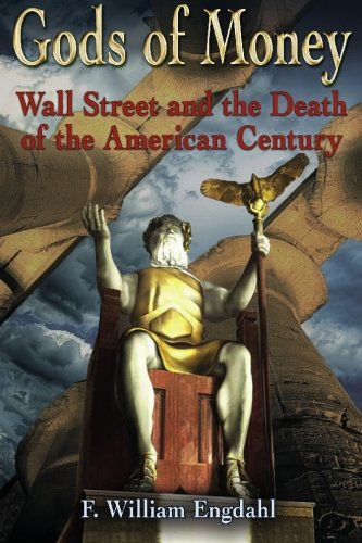 gods-of-money-wall-street-and-the-death-of-the-american-century