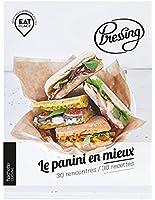 Pressing : le panini en mieux: 30 rencontres / 30 recettes
