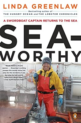 Seaworthy A Swordboat Captain Returns To The Sea by Penguin Books