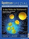 In den Tiefen der Teilchenwelt: Gesucht: Eine neue Physik jenseits des Higgs (Spektrum Spezial - Physik, Mathematik, Technik)