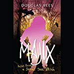 Majix: Notes from a Serious Teen Witch | Douglas Rees