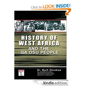 History of West Africa and the Ga Osu People Dr. Narh Omaboe and Worldreader
