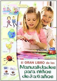 El gran libro de las manualidades para ninos de 3 a 6 anos