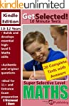 Get Selected! 11+ 10 Minute Maths: Su...