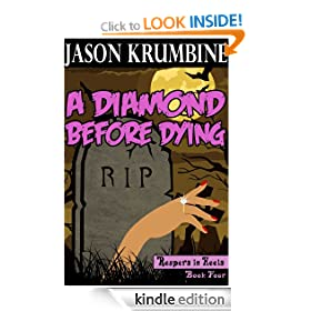A Diamond Before Dying (Reapers in Heels #4)