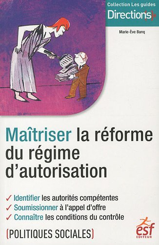 Maîtriser la réforme du régime d'autorisation