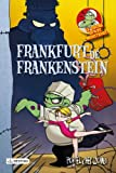 Frankfurt De Frankenstein. La Cocina De Los Monstruos - Número 12 (Cocina Monstruos)