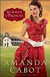Summer of Promise (Westward Winds Book #1): A Novel