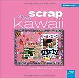 echange, troc Vanessa Colant, Alain Van Hemelryck - Scrap style Kawaii
