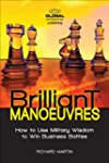 Brilliant Manoeuvres: How to Use Mili...