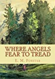 Image of Where Angels Fear to Tread