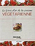 echange, troc Collectif - Livre d'or de la cuisine végétarienne