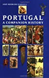 Portugal: A Companion History (Aspects of Portugal S.)