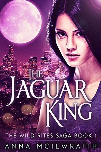the-jaguar-king-the-wild-rites-saga-book-1-english-edition