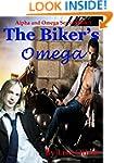 The Biker's Omega (Alpha and Omega Se...