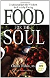 img - for Food for the Soul: Traditional Jewish Wisdom for Healthy Eating by Chana Rubin (2008-05-20) book / textbook / text book