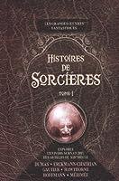 Histoires de sorcières : Tome 1