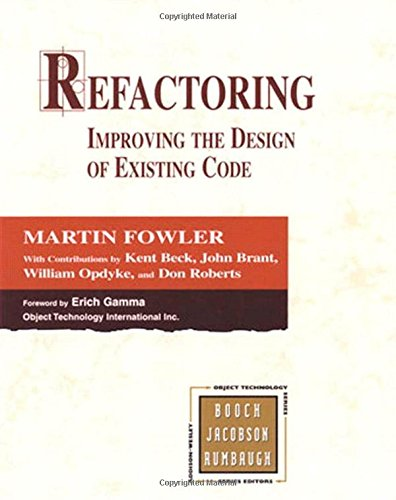 Textbooks download Refactoring: Improving the Design of Existing Code  by Don Roberts, John Brant, Kent Beck, Martin Fowler, William Opdyke (English literature) 9780201485677