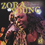 echange, troc Zora Young - Tore Up From The Floor Up