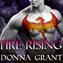 Fire Rising: Dark Kings, Book 2 Audiobook by Donna Grant Narrated by Antony Ferguson