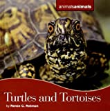 img - for Turtles and Tortoises (Animals, Animals) book / textbook / text book