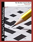 img - for My Brother Sam Is Dead Puzzle Pack - Teacher Lesson Plans, Activities, Crossword Puzzles, Word Searches, Games, and Worksheets (Paperback) book / textbook / text book