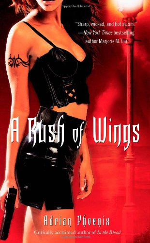 A Rush of Wings: Book One of The Maker's Song (Adrian Phoenix Makers Song Series compare prices)