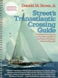 img - for Street's Cruising Guide to the Eastern Caribbean: Transatlantic Crossing Guide (Street's Cruising Guide) (v. 1) book / textbook / text book
