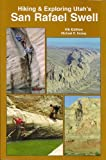 img - for Hiking & Exploring Utah's San Rafael Swell book / textbook / text book