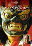 Dalai Lama, H.H. - Dealing With Anger And Emotions