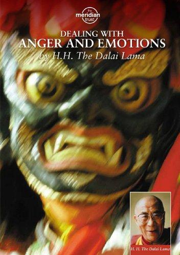 Dalai Lama, H.H. - Dealing With Anger And Emotions
