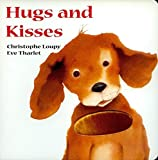 img - for Hugs and Kisses (Touch and Feel) by Christophe Loupy (2005-12-01) book / textbook / text book