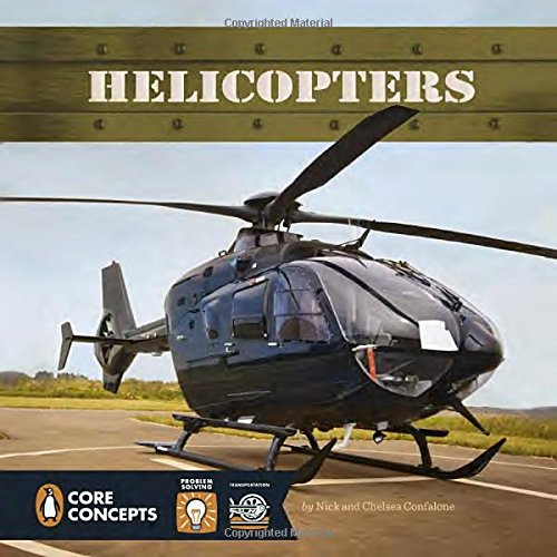 Helicopters (Penguin Core Concepts)