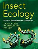 img - for Insect Ecology: Behavior, Populations and Communities book / textbook / text book