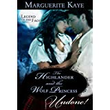 The Highlander and the Wolf Princess (Mills & Boon Historical Undone) (Legend of the Faol - Book 3)by Marguerite Kaye