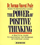 img - for The Power of Positive Thinking: A Practical Guide to Mastering the Problems of Everyday Living   [POWER OF POSITIVE THINKING 4D] [Compact Disc] book / textbook / text book