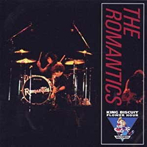 THE ROMANTICS - KING BISCUIT FLOWERS HOURS 1983