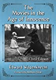 img - for The Movies in the Age of Innocence book / textbook / text book