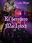 El heredero Mac Intoch: Rom�ntica Reg...