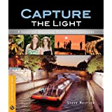 Capture the Light: A Guide for Beginning Digital Photographers ~ Steve Meltzer