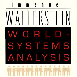 World-Systems Analysis: An Introduction Audiobook