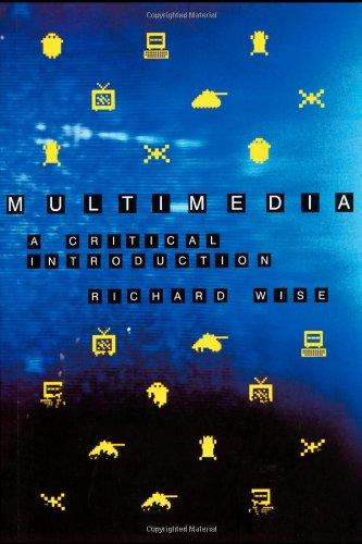 Multimedia: A Critical Introduction