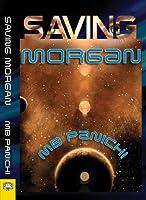 Saving Morgan (English Edition)