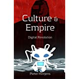Pieter Hintjens: Culture and Empire: Digital Revolution