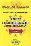 echange, troc Arnaud Clermidy, Sandrine Gruffaz - L'épreuve d'histoire-géographie à l'oral du baccalauréat : Sections européennes anglais